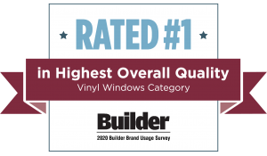 Rated #1 in Highest Overall Quality Vinyl Windows Category - Builder